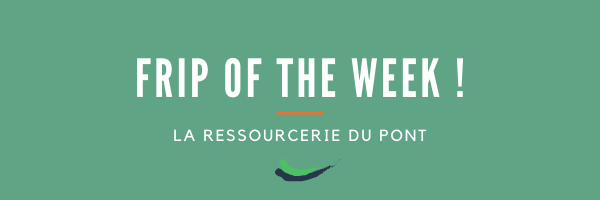 The Fripe Of The Week #4 La Ressourcerie Du Pont