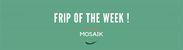 The Fripe Of The Week #6 Mosaik