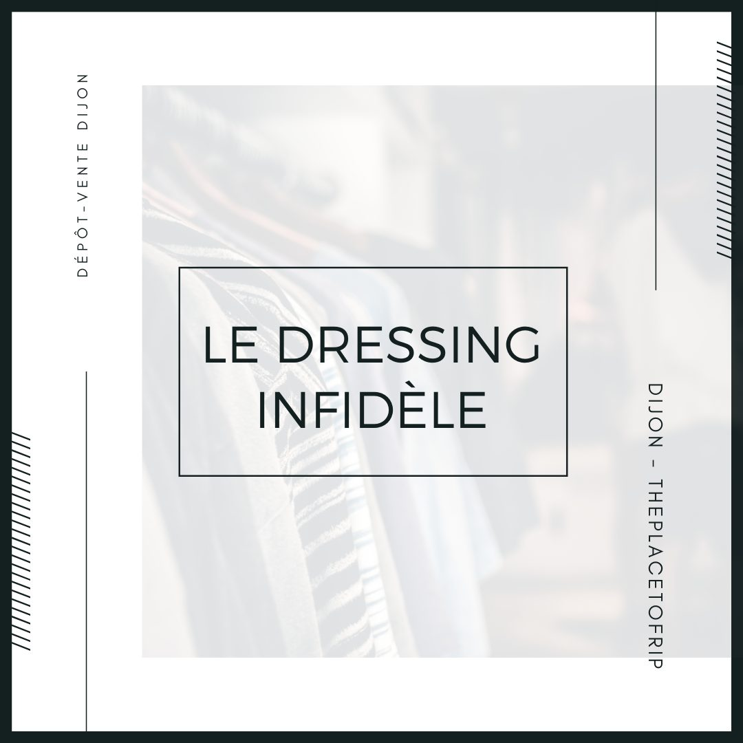 Image Le dressing infidèle dépôt-vente Dijon